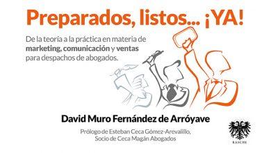 """David Muro publica su libro sobre marketing jurídico titulado """"Preparados, listos…¡YA!"""""""