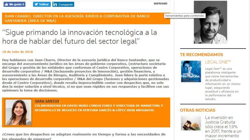 """DMC ENTREVISTAS IN-HOUSE: """"Sigue primando la innovación tecnológica a la hora de hablar del futuro del sector legal"""""""