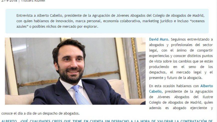 David Muro habla con…Alberto Cabello, Presidente de la Agrupación de Jóvenes Abogados de Madrid